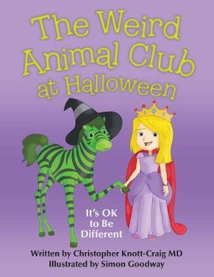The Weird Animal Club at Halloween by Christopher Knott-Craig MD