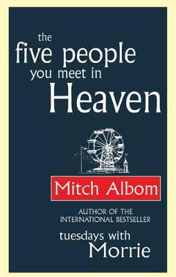 The Five People You Meet In Heaven by Mitch Albom image