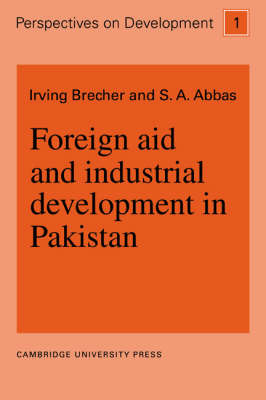 Foreign Aid and Industrial Development in Pakistan by Irving Brecher image