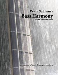Bass Harmony by Kevin Sullivan