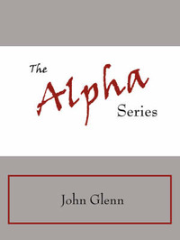 The Alpha Series by Glenn John Glenn image