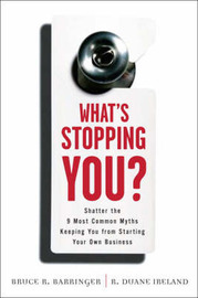 What's Stopping You? by Bruce Barringer