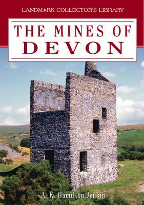 Mines of Devon by A. K. Hamilton Jenkins image
