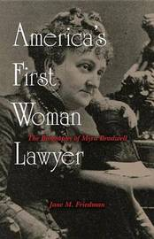 America's First Woman Lawyer by Jane M. Friedman image