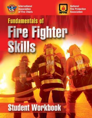 Fundamentals of Fire Fighting Skills: Student's Study Guide by Iafc