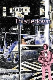 Thistledown by Alfred D. Byrd