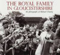 The Royal Family in Gloucestershire by Michael Charity image