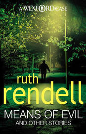 Means Of Evil And Other Stories by Ruth Rendell image
