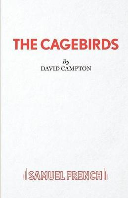 The Cagebirds by David Campton image