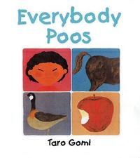 Everybody Poos Mini Edition by Taro Gomi