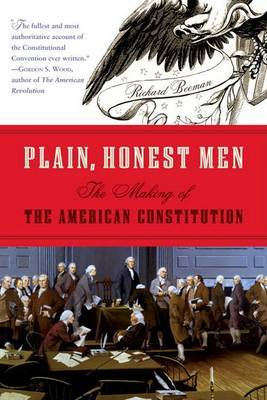 Plain, Honest Men by Richard Beeman image