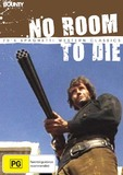 No Room To Die on DVD