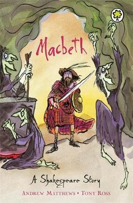 A Shakespeare Story: Macbeth by Andrew Matthews image