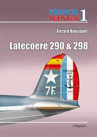 Latecoere 290 & 298 by Gerard Bousquet