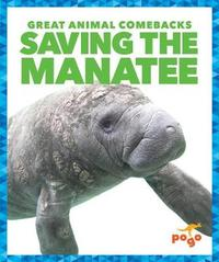 Saving the Manatee by Karen Latchana Kenney