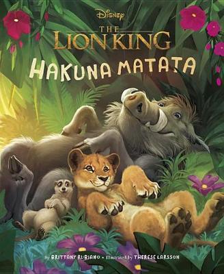 Disney: The Lion King: Hakuna Matata by Brittany Rubiano