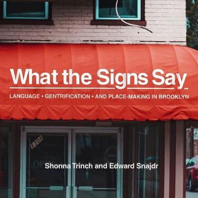 What the Signs Say by Shonna Trinch