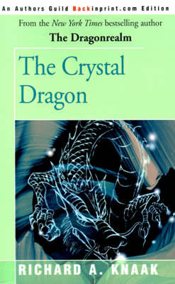 The Crystal Dragon by Richard A Knaak image