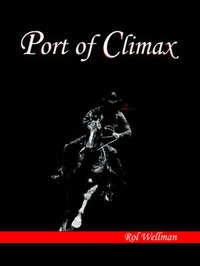 Port of Climax by Rol Wellman