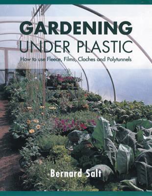 Gardening Under Plastic by Bernard Salt image