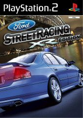 Ford Street Racing XR Edition for PlayStation 2