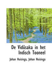 de Vidsaka in Het Indisch Tooneel by Johan Huizinga