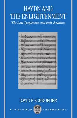 Haydn and the Enlightenment by David P. Schroeder