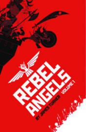 Rebel Angels by James Turner