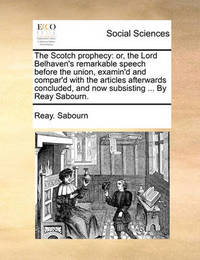 The Scotch Prophecy by Reay Sabourn