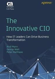 The Innovative CIO by Andi Mann