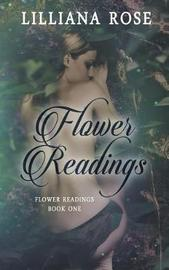 Flower Readings by Lilliana Rose