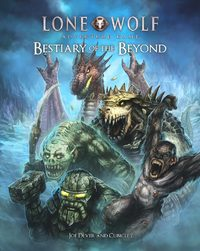 The Lone Wolf Adventure Game - Bestiary of the Beyond