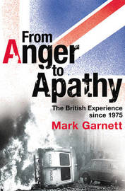 From Anger To Apathy by Mark Garnett image