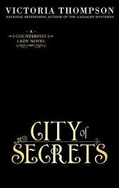City Of Secrets by Victoria Thompson image