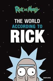 The World According to Rick by Rick Sanchez