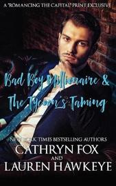 Bad Boy Millionaire, the Tycoon's Taming by Cathryn Fox image