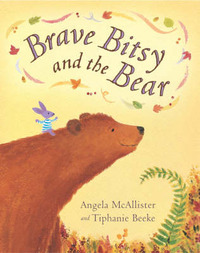 Brave Bitsy and the Bear by Angela McAllister image