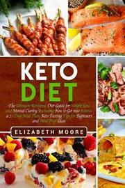 Keto Diet by Elizabeth Moore