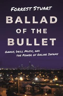 Ballad of the Bullet by Forrest Stuart