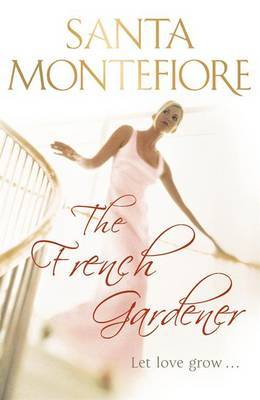 The French Gardener by Santa Montefiore image