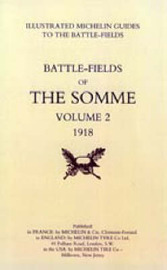 Bygone Pilgrimage. The Somme Volume 2 1918 an Illustrated History and Guide to the Battlefields: v. 2 by Michelin image