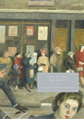 Good Evening, Mrs Craven by Mollie Panter-Downes