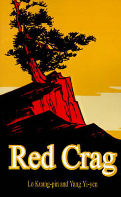 Red Crag by Lo Kuang-Pin