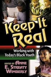 Keep it Real by Daniel Black