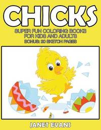 Chicks by Janet Evans