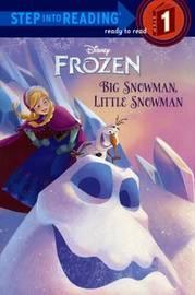 Big Snowman, Little Snowman by Tish Rabe