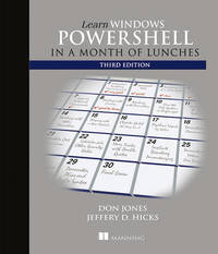 Learn Windows PowerShell in a Month of Lunches, Third Edition by Donald W Jones image
