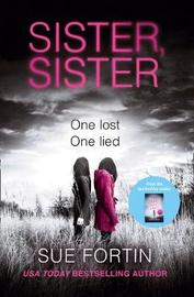 Sister Sister by Sue Fortin
