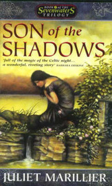 Son of the Shadows (Sevenwaters Trilogy #2) by Juliet Marillier