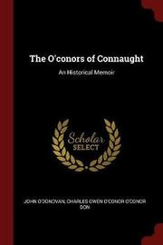 The O'Conors of Connaught by John O'Donovan